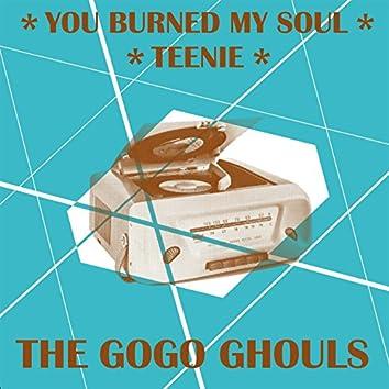 You Burned My Soul / Teenie