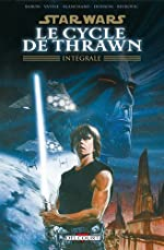 Star Wars - Le cycle de Thrawn Intégrale de Mike Baron