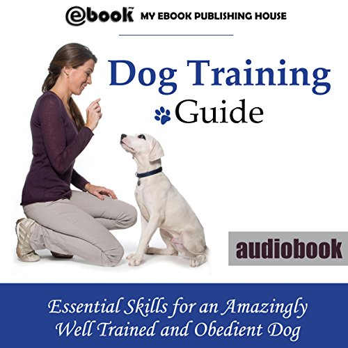 Dog Training Guide: audiobook cover art