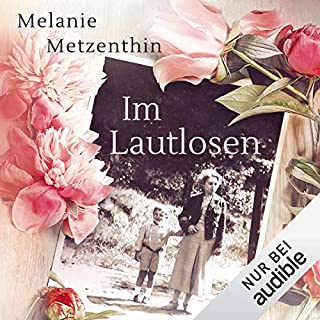 Im Lautlosen                   By:                                                                                                                                 Melanie Metzenthin                               Narrated by:                                                                                                                                 Wolfgang Riehm                      Length: 13 hrs and 30 mins     1 rating     Overall 5.0