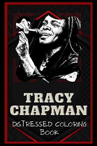 Tracy Chapman Distressed Coloring Book: Artistic Adult Coloring Book