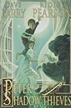 Peter and the Shadow Thieves (Peter and The Starcatchers) (Peter and the Starcatchers (2))