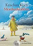 Mordseekrabben: Ein Insel-Krimi (Thies Detlefsen & Nicole Stappenbek, Band 2)