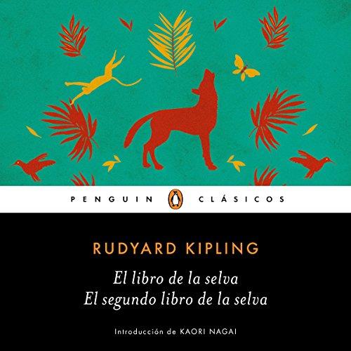El libro de la selva / El segundo libro de la selva (Los mejores clásicos) [The Jungle Book/The Second Jungle Book] audiobook cover art