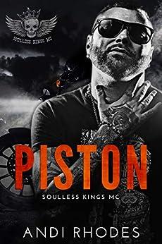 Piston: Soulless Kings MC by [Andi Rhodes]