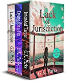 The Alexis Parker Series Box Set: Lack of Jurisdiction, Dying for a Fix, and Intended Target (Alexis Parker Series Boxset Book 3) (English Edition)