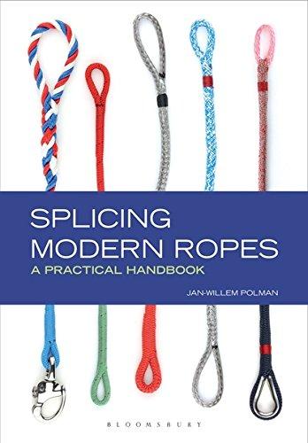 Splicing Modern Ropes: A Practical Handbook