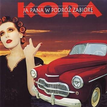 Ja Pana W Podroz Zabiore [2011 Remaster] (2011 Remaster)