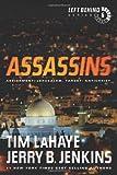 [Assassins: Assignment: Jerusalem, Target: Antichrist (Left Behind #6)] [By: LaHaye, Tim] [April, 2011]