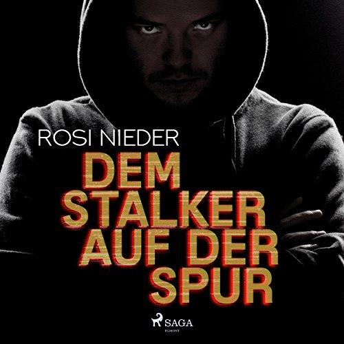 Dem Stalker auf der Spur Titelbild