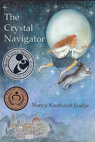 The Crystal Navigator: (Mom's Choice Book Award Recipient)