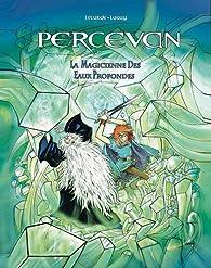 Percevan, tome 16 : La magicienne des eaux profondes par Philippe Luguy