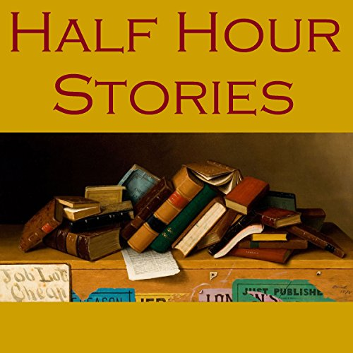 Half Hour Stories cover art