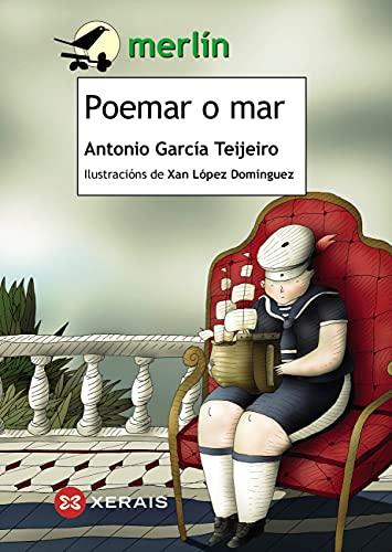 Poemar o mar (INFANTIL E XUVENIL - MERLÍN E-book) (Galician Edition)