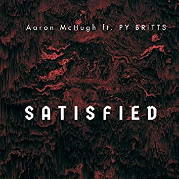 Satisfied (feat. PY Britts)
