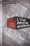 ÉTAT PROFOND AMÉRICAIN (L') La finance, le pétrole et la guerre perpétuelle