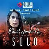 Bhool Jane De (Gorilla Shorts Original Soundtrack)