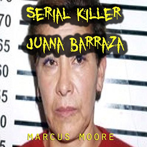 Serial Killer Juana Barraza audiobook cover art