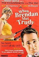 When Brendan Met Trudy [DVD]