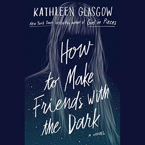 How to Make Friends with the Dark audiobook cover art
