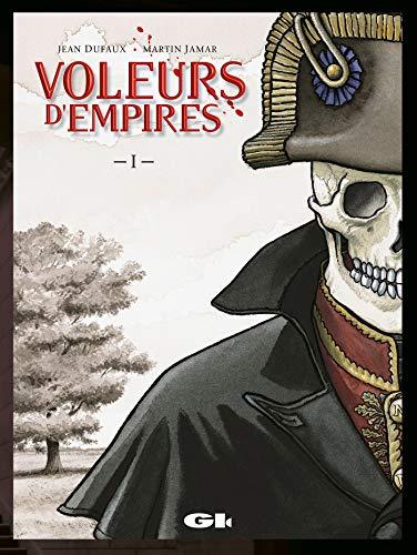 Les Voleurs d'empires, tome 1