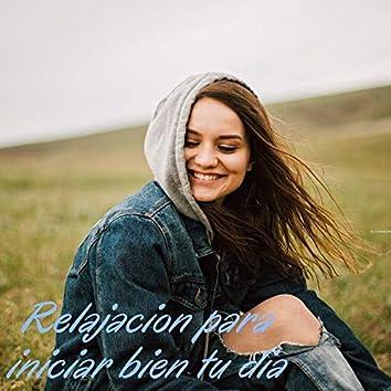 Relajación para Iniciar Bien Tu Día