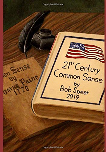 Download 21st Century Common Sense: A Bold Reform Agenda for our Broken, Gridlocked, Dysfunctional, and Boring Politics 1733097619