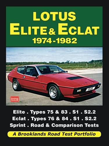 Lotus Elite & Eclat 1974-1982 (Brooklands Books Road Tests Series)