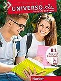 Universo.ele B1. Kurs- und Arbeitsbuch mit Audios online: Spanisch für Studierende