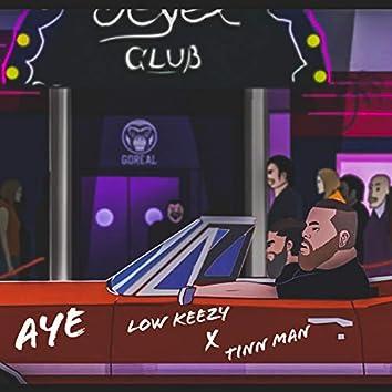 Aye (feat. Tinn Man)