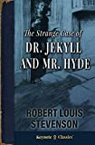 The Strange Case of Dr. Jekyll and Mr. Hyde (Annotated Keynote Classics)