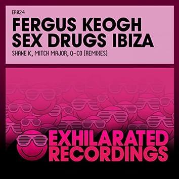 Sex Drugs Ibiza