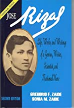 Jose Rizal: Life, Works, and Writings of a Genius, Writer, Scientist, and National Hero