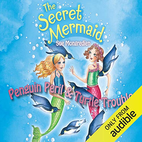 The Secret Mermaid: Penguin Peril & Turtle Trouble Titelbild