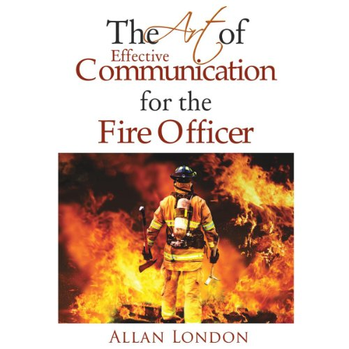 『The Art of Effective Communication for the Fire Officer』のカバーアート