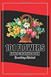 101 Flower Adult Coloring Book Coloring Books For...
