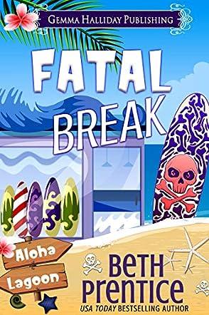 Fatal Break