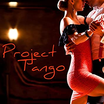 Project Tango – Buenos Aires Tango Chill Out Sensual Milonga Nightlife