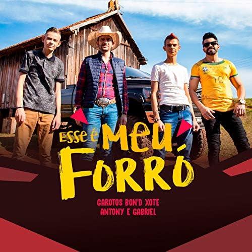 Garotos Bon'd Xote feat. Forró Nois & Antony & Gabriel