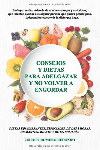 Consejos y dietas para adelgazar y no volver a engordar (Spanish Edition)