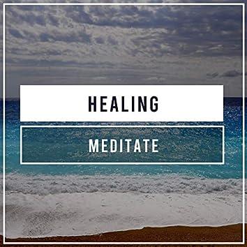 #Healing Meditate