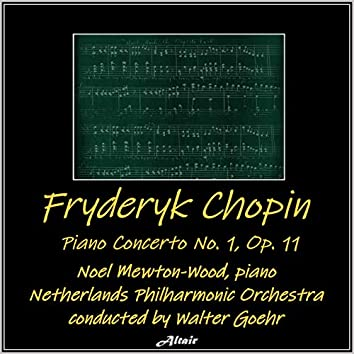 Chopin: Piano Concerto NO. 1, OP. 11 (Live)