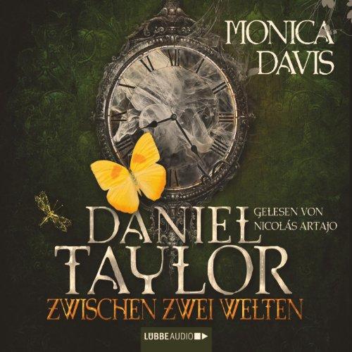 Couverture de Daniel Taylor zwischen zwei Welten