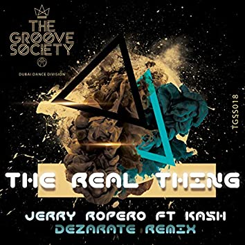 The Real Thing (feat. Kash) [Dezarate Remix]