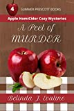 A Peel of Murder (Apple HomiCider Cozy Mysteries Book 4) (English Edition)