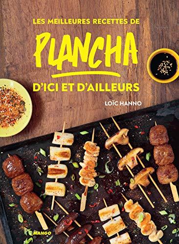 Les meilleures recettes de plancha d'ici et d'ailleurs (Cuisine du quotidien) (French Edition)