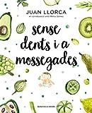 Sense dents i a mossegades (Catalan Edition)