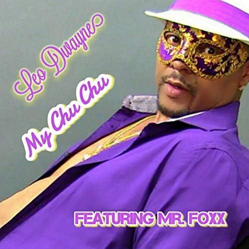 Leo Dwayne feat. Mr. Foxx