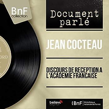 Discours de réception à l'Académie française (Mono Version)