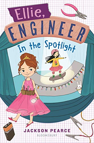 Ellie, Engineer: In the Spotlight (English Edition)